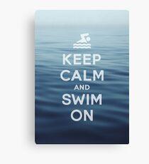 Keep Calm and Swim On Canvas Print