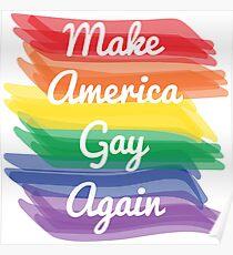 Make America Gay Again Poster