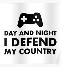 Day And Night I Defend My Country Poster
