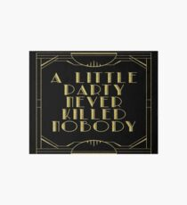 A little party never killed nobody - black glitz Art Board