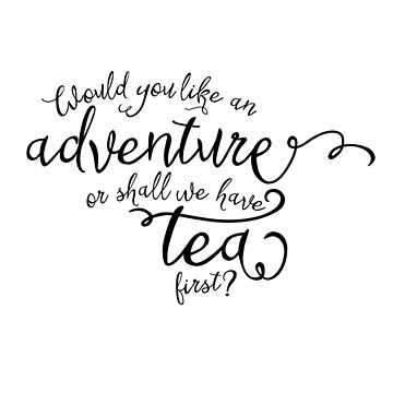 Adventure or tea? by peggieprints