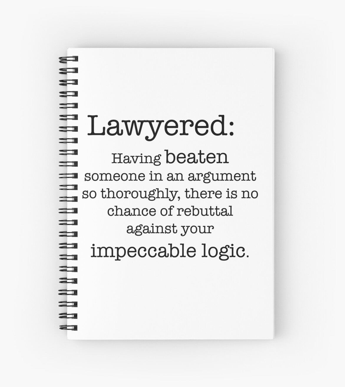 "lawyered definition"" spiral notebooks by peggieprints 