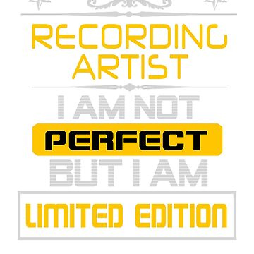 RECORDING ARTIST by sidneythin