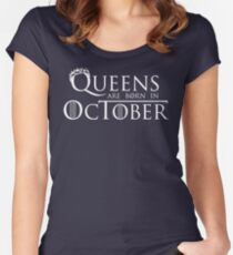 Queens Are Born In October Women's Fitted Scoop T-Shirt