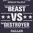 Beast VS Destroyer by HandDrawnTees