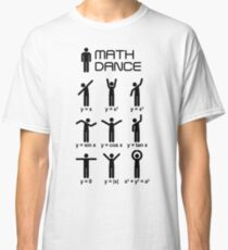 Math dance Classic T-Shirt