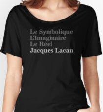 The Three Fundamental Dimensions of Psychical Subjectivity à la Lacan Women's Relaxed Fit T-Shirt