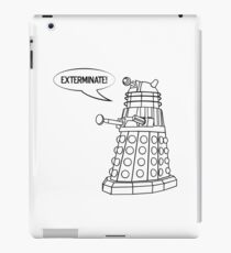 You'll be Exterminated! iPad Case/Skin