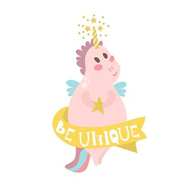 Be Unique. Cute pink unicorn print by SolodkayaMarina