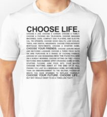 Choose Life Monologue T-Shirt