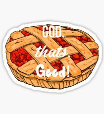 God Thats Good! - Sweeney Todd Sticker