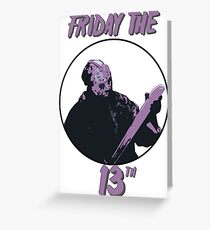 Jason Friday The 13th Greeting Card