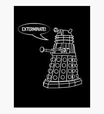 Dalek! Photographic Print