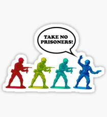 Take No Prisoners Sticker