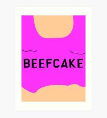 Beefcake Art Print