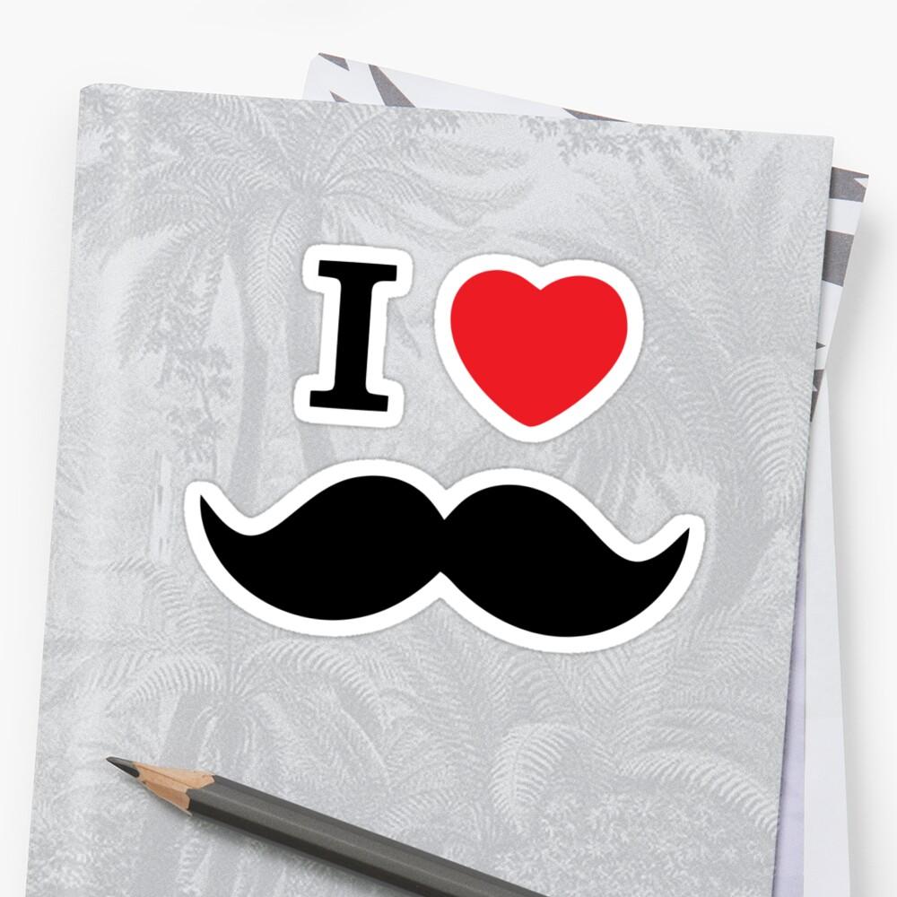 I Love Mustache by suburbia