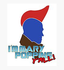 I'm Mary Poppins Y'all - Yondu Face - T-shirt Photographic Print