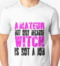 Amateur Witch Unisex T-Shirt