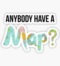 Anybody Have a Map? - Dear Evan Hansen Sticker