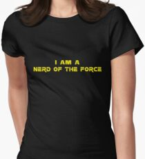 I am a Nerd of the Force Womens Fitted T-Shirt