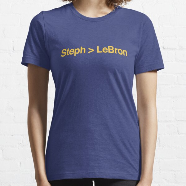 Steph is Greater Than LeBron Essential T-Shirt