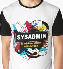 SYSADMIN - NO BODY KNOWS Graphic T-Shirt