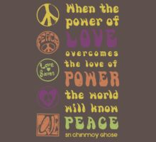 Power of Love Overcomes the Love of Power