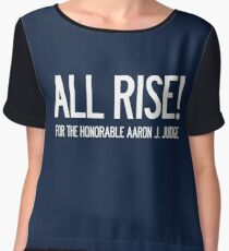 All Rise for the Honorable Aaron J. Judge Chiffon Top