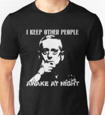 I Keep Other People Awake At Night T-Shirt