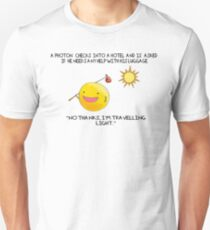 A Photon Travelling  Science Joke Unisex T-Shirt