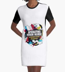 OPERATING ROOM NURSE - NO BODY KNOWS Graphic T-Shirt Dress