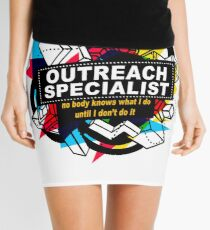 OUTREACH SPECIALIST - NO BODY KNOWS Mini Skirt