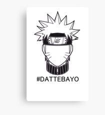 Naruto Dattebayo  Canvas Print