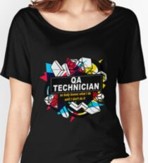 QA TECHNICIAN - NO BODY KNOWS Women's Relaxed Fit T-Shirt