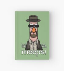 I am the one who meeps! Hardcover Journal