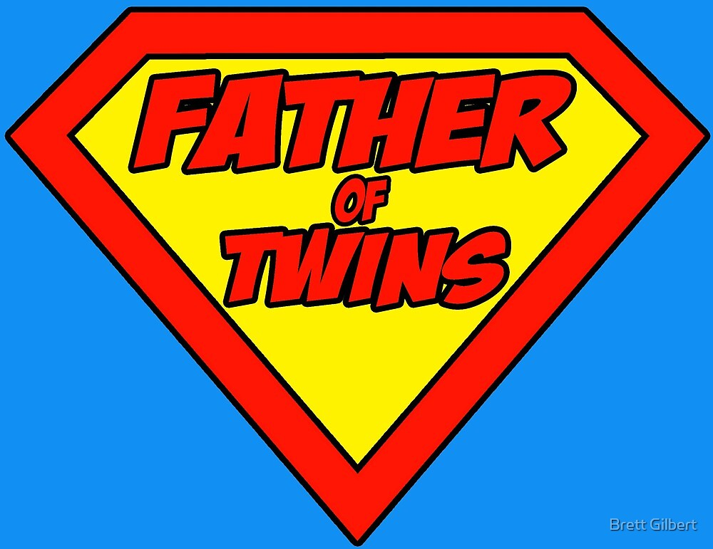 Superdad father of twins by Brett Gilbert