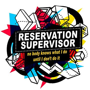 RESERVATION SUPERVISOR - NO BODY KNOWS by sohpielo