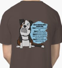 How To Interact With a Service Dog Classic T-Shirt