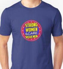 Strong Women Scare Weak Men Slim Fit T-Shirt
