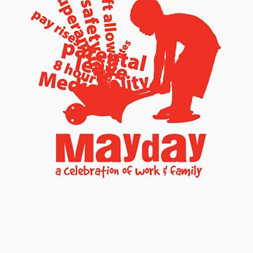 MayDay 2008: a celebration of work and family - Red print by unionswa