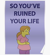 So You've Ruined Your Life Poster