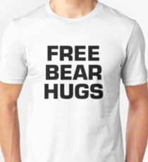 Free Bear Hugs Unisex T-Shirt