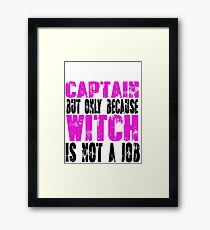 Captain Witch Framed Print
