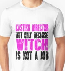 Casting Director Witch Unisex T-Shirt