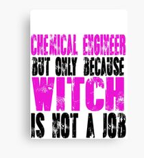 Chemical Engineer Witch Canvas Print