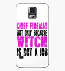 Chief Fireman Witch Case/Skin for Samsung Galaxy