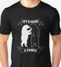 Lets Make A Panda Shirt Unisex T-Shirt