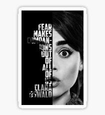 Fear- Clara Oswald Sticker