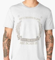 All Men are Created Equal but Only the Best are Born in August - Leo T-shirt Men's Premium T-Shirt