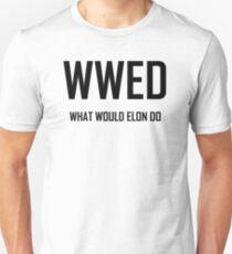 What Would Elon Do- Funny Elon Musk Design T-Shirt